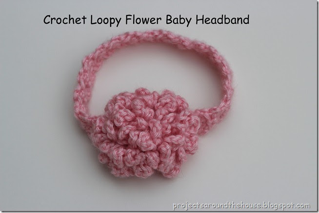 Projects Around The House Crochet Loopy Flower Baby Headband