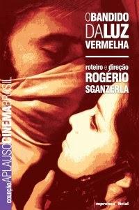 O Bandido da Luz Vermelha, por Rogério Sganzerla