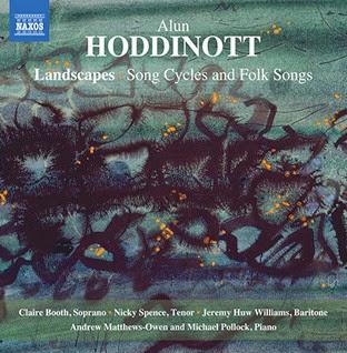 CD REVIEW: Alun Hoddinott - LANDSCAPES (NAXOS 8.571360)