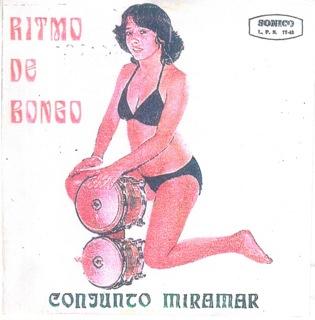 Conjunto Miramar  Ritmo De Bongo