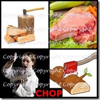 CHOP- 4 Pics 1 Word Answers 3 Letters