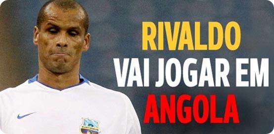 Rivaldo Em Angola