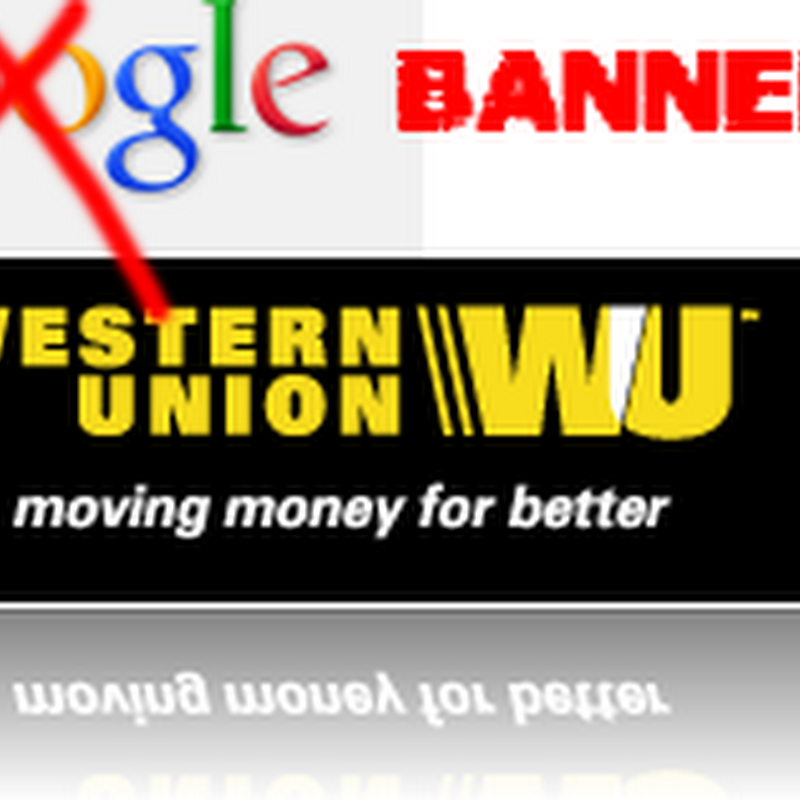 Google Payment Banned in Pakistan by Western Union