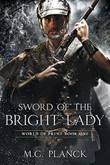 Sword of the Bright Lady - M.C. Planck