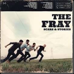 "The Fray ""Scars and Stories"