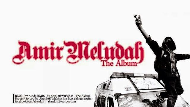 Amir Meludah Album Hip hop melayu