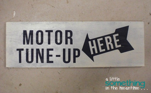 Tune Up Sign No Distressing