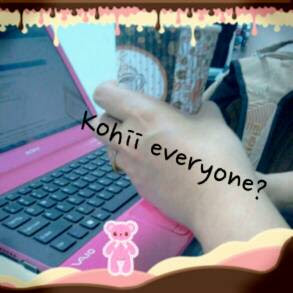 Kohii everyone?