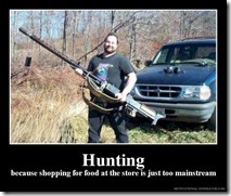 hunting-because-shopping-for-food-at-the-store-is-just-too-mainstream-fcd218