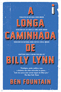 A Longa Caminhada de Billy Lynn, por Ben Fountain