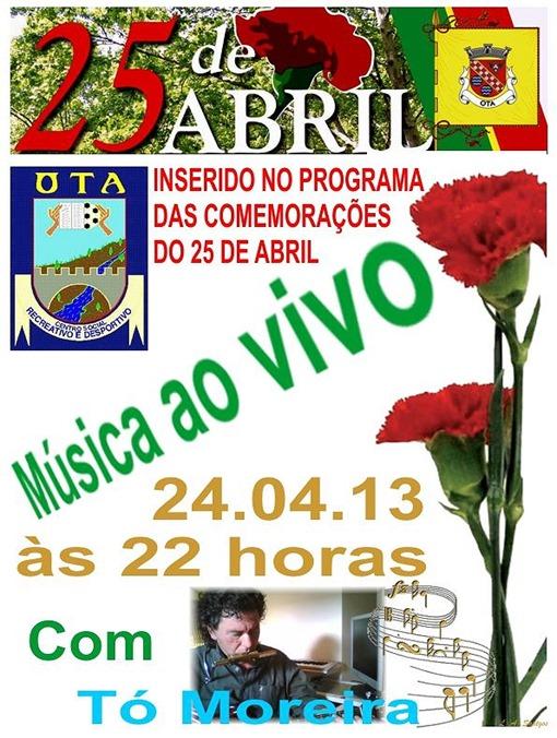25.ABR.13 - com. 25ABR74 CSRDO - Tó Moreira