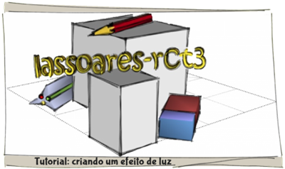 Tutorial Light Effect I lassoares-rct3