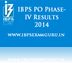IBPS PO IV Results 2014