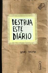 Destrua Este Diário, por Keri Smith