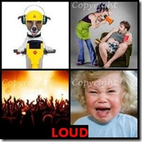 LOUD- 4 Pics 1 Word Answers 3 Letters