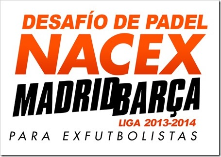 Desafío NACEX Pádel Madrid - Barça 2014 exfutbolistas 20 marzo, Madrid.