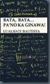 140px-Bata,_Bata…_Pa'no_Ka_Ginawa_by_Lualhati_Bautista_Book_Cover