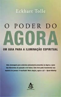 O Poder do Agora, por Eckhart Toll