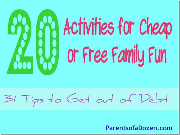 20 Activities for Cheap or Free Family Fun