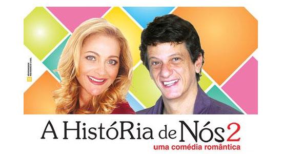 A História de Nós 2 no Teatro Amil em Campinas