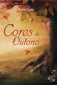 Cores de Outono - Keila Gon