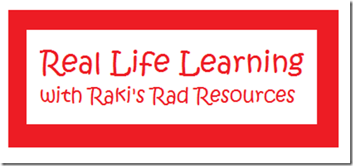 Real Life Learning with the teachable moments from Raki's Rad Resources