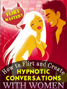 Cover of Steve Scott's Book How To Flirt And Create Hypnotic Conversations With Women