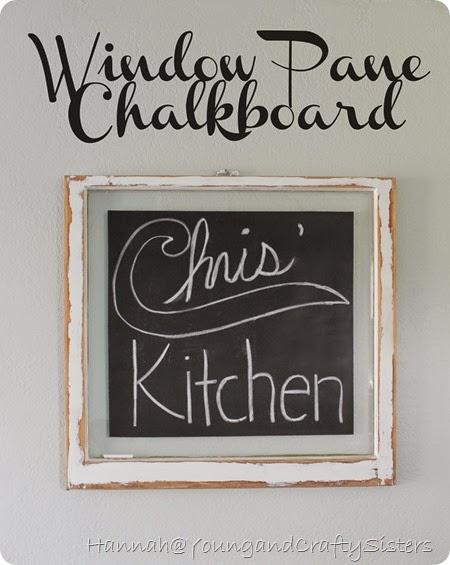 Window Pane Chalkboard