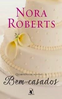 Bem-casados, por Nora Roberts
