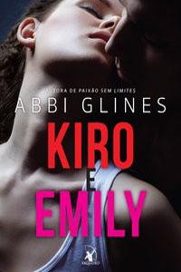 Kiro e Emily, por Abbi Glines