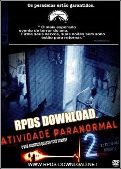 4e7131777a3db Atividade Paranormal 2 Dublado RMVB + AVI DVDRip