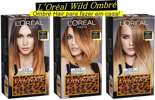L'Oréal Wild Ombré, a ombré para fazer em casa!