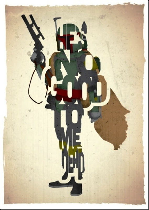 funny star wars movie poster boba fett he&#39;s no good to me dead