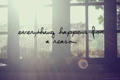everything_happens_for_a_reason_quote