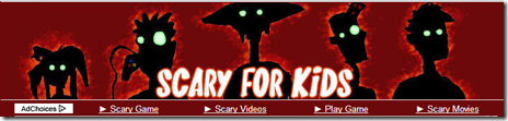 SCARY FOR KIDS