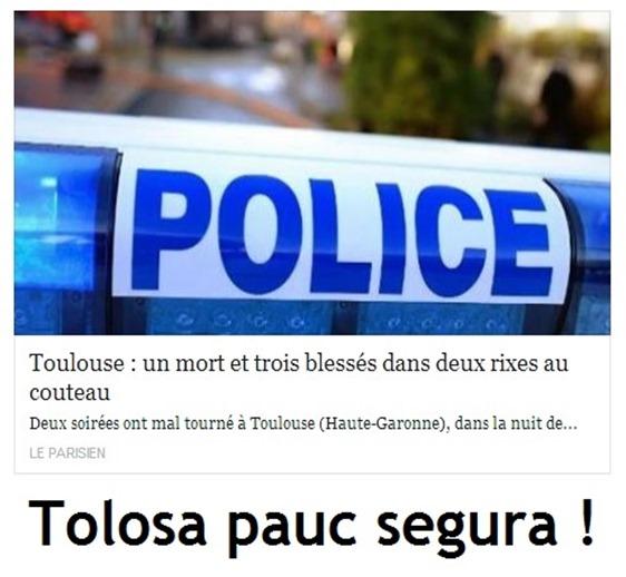 Tolosa pauc segura !