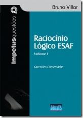 4 - Raciocínio Lógico ESAF - Questões Comentadas – Bruno Villar
