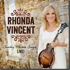 Sunday Mornin' Singin'– New Live CD from Rhonda Vincent