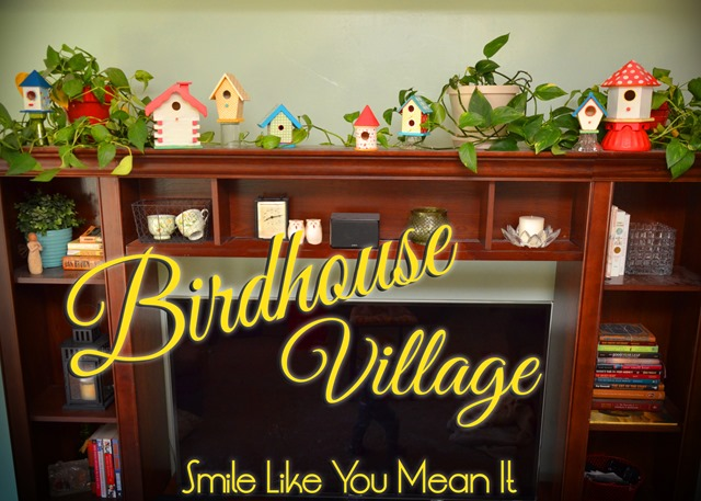 Birdhouse Villiage by Smile Like You Mean It