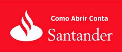 Como-Abrir-uma-Conta-no-Santander – Passo-a-Passo