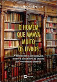 O Homem que Amava Muito os Livros
