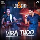 Léo e Giba - Vira Tudo