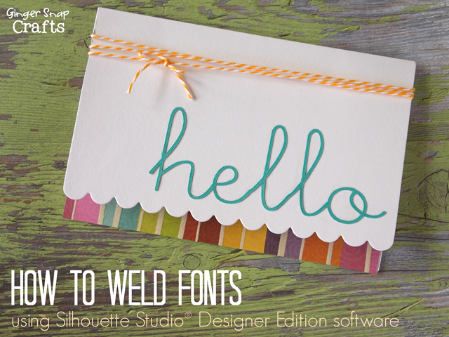 How to Weld Fonts using Silhouette Studio® Designer Edition software tutorial #gingersnapcrafts #silhouette #tutorial_thumb (1)