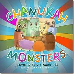 Chanukah Monsters, by Jennifer Tzivia MacLeod