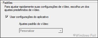 Altere as configurações de vídeo para opções predefinidas