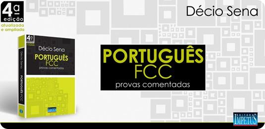 26 - Português FCC - provas comentadas - Décio Sena