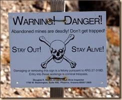 Dangerous mine