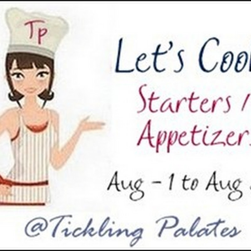 Let's Cook #18 ~ Starters / Appetizers