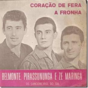 Belmonte, Pirassununga e Zé Maringá
