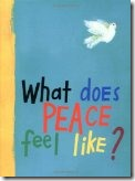 What Does Peace Feel Like